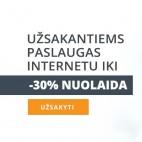 Užsakyk paslaugą internetu ir gauk iki 30% nuolaidą